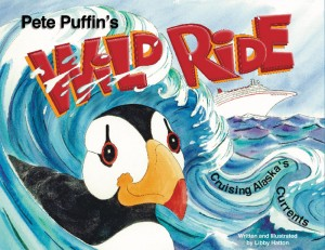 Pete Puffin's Wild Ride Cruising Alaska's Currents